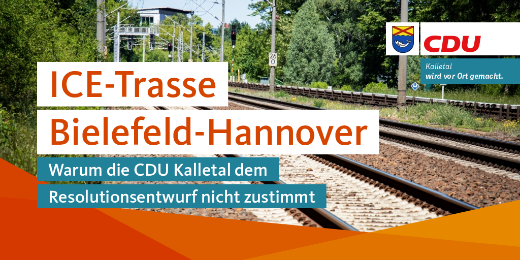 ICE-Trasse Bielefeld-Hannover: warum die CDU Kalletal dem Resolutionsentwurf nicht zustimmt
